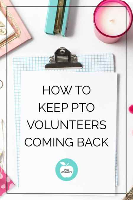 how to keep PTO volunteers coming back