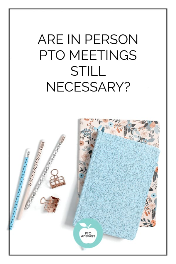 are in person PTO meetings still necessary