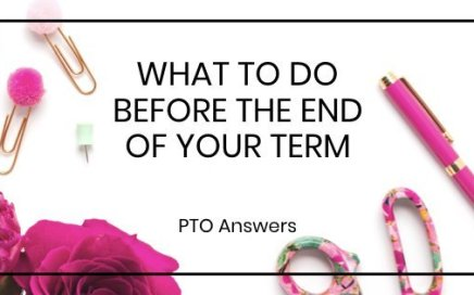 What to do before the end of your pto term
