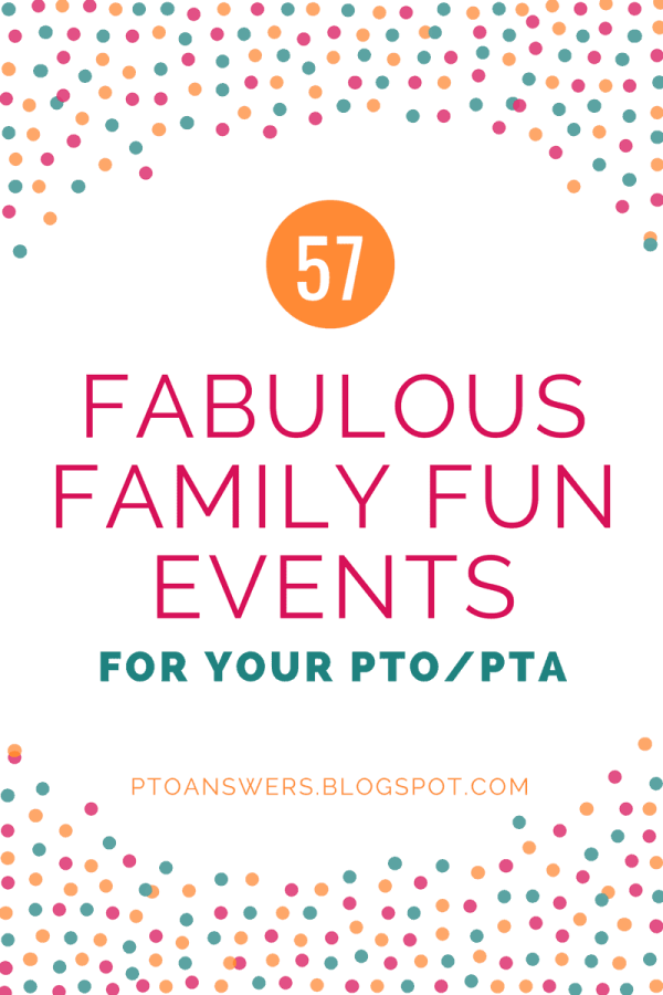 57 Fabulous School Family Fun Night Ideas