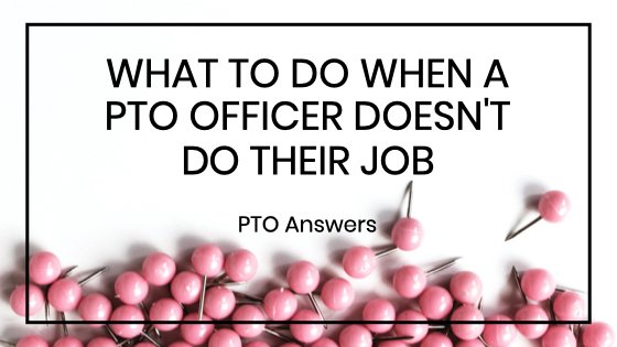 How to Handle PTO Volunteers Who Don't Do Their Jobs