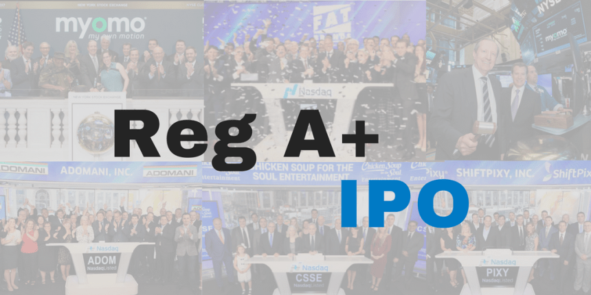 REG A+ IPO