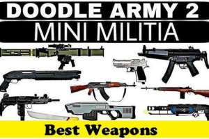 Mini Militia Best Weapons