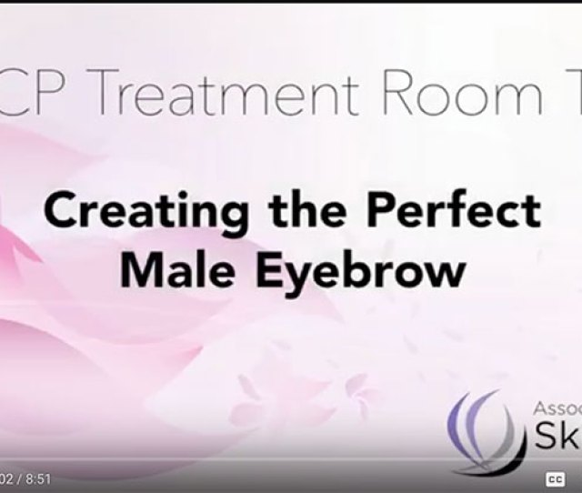 Get Their Eyebrows Waxed Watch As Esty Ella Cressman Takes You Into Her Treatment Room To Share Tips And Tricks For Properly Shaping Male Eyebrows