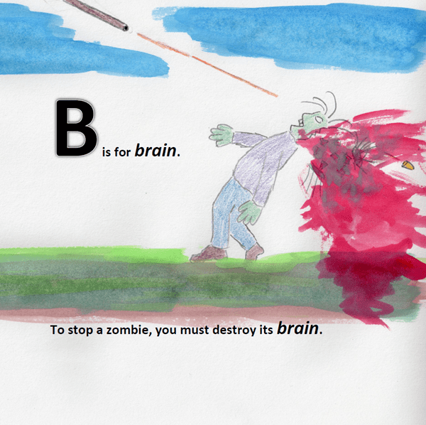 B is for brain.
