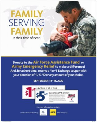 Army & Air Force Exchange Service shoppers will earn additional savings when they donate to Army Emergency Relief or the Air Force Assistance Fund in stores Sept. 14-18.