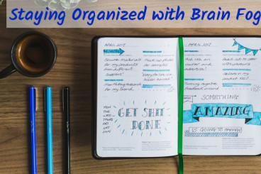 Staying Organized with Brain Fog - Counting My Spoons