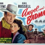 Angel and the Badman (1947), starring John Wayne