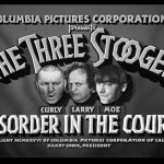 Three Stooges: Disorder In The Court