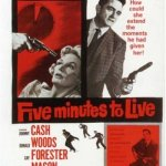 Five Minutes to Live, 1961 with Johnny Cash