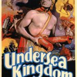 Undersea Kingdom, 1936 (serial)