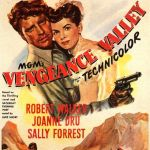 Vengeance Valley, 1951 starring Burt Mancaster