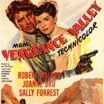 Vengeance Valley, 1951 starring Burt Mancaster