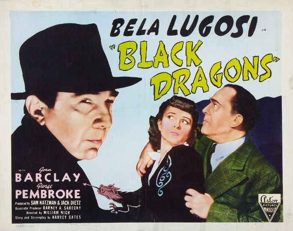 Black Dragons, 1942 starring Bela Lugosi