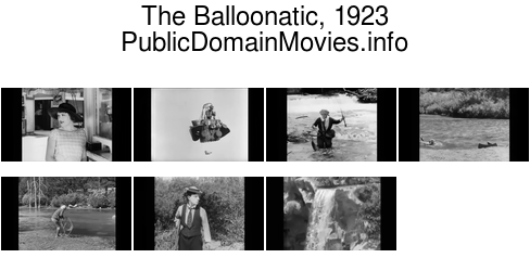 The Balloonatic, 1923 starring Buster Keaton