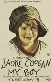 My Boy, 1921 starring Jackie Coogan