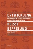 Sachbuch «Entwicklung heisst Befreiung»