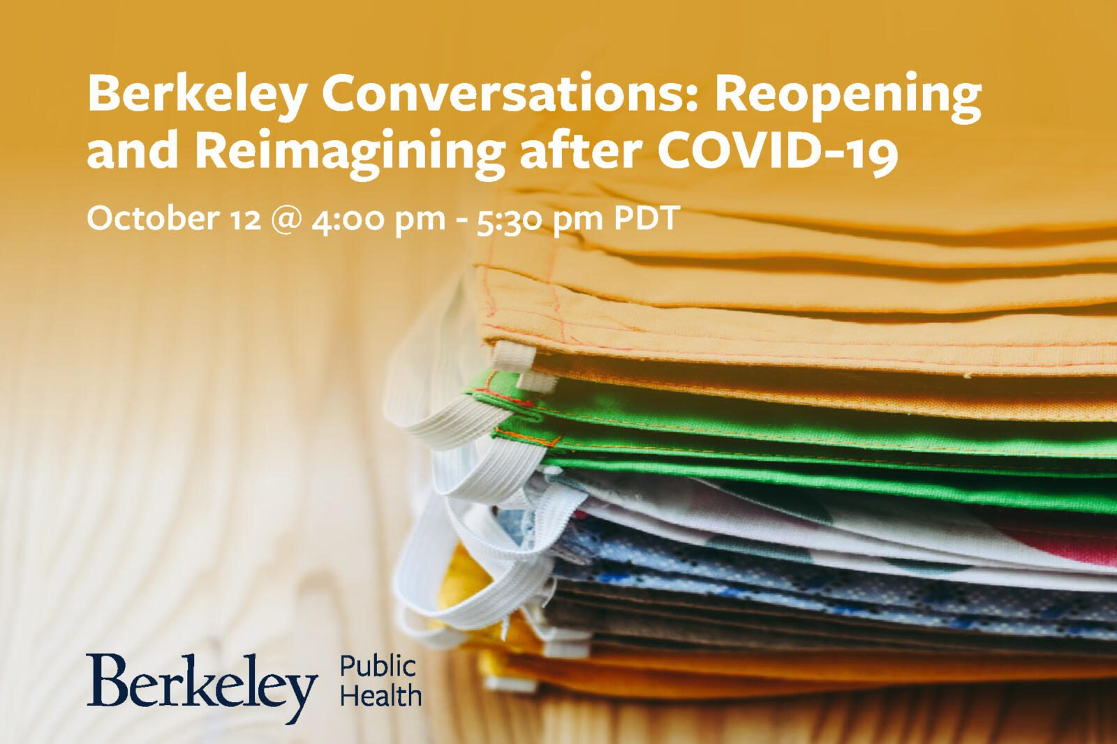 Text overlay: Berkeley conversations reopening after COVID-19