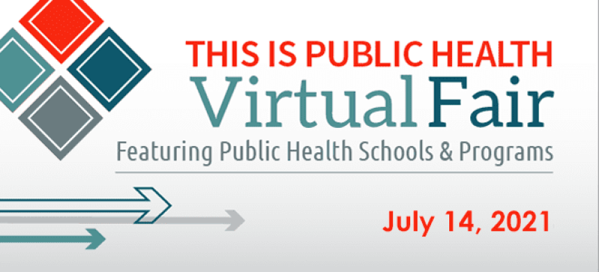 Featuring Public Health Schools and Programs - July 14 2021