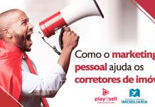 Como o marketing pessoal ajuda os corretores de imóveis?
