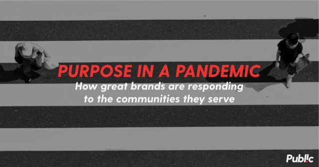 Two people crossing street at a distance from each other with the words 'Purpose in a Pandemic: How great brands are responding to the communities they serve'