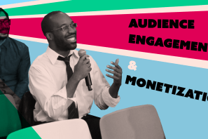 Audience engagement and monetization