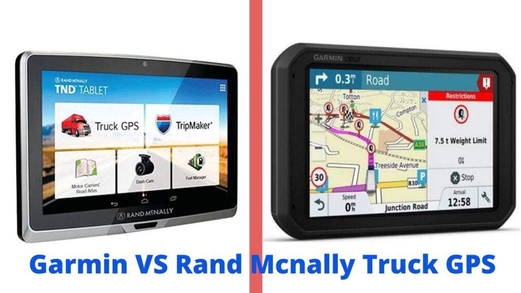 Garmin VS Rand Mcnally Truck GPS