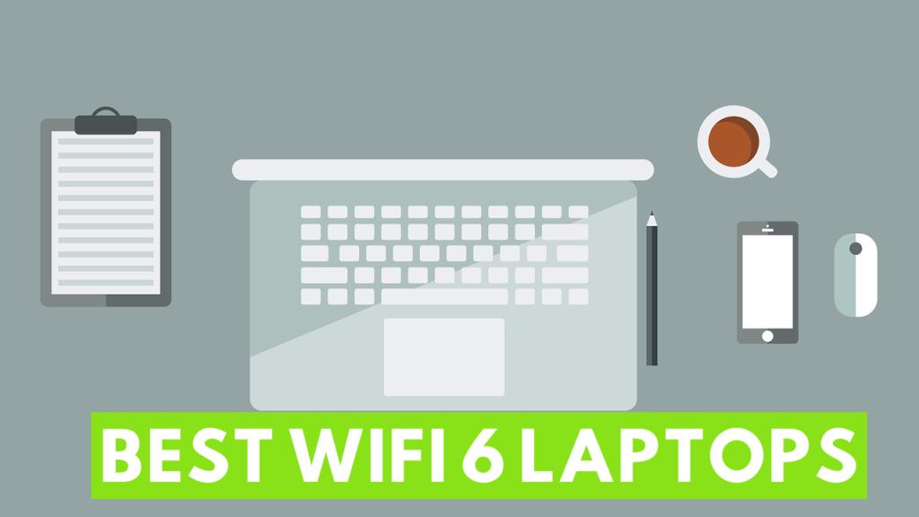 Best Wifi 6 Laptops