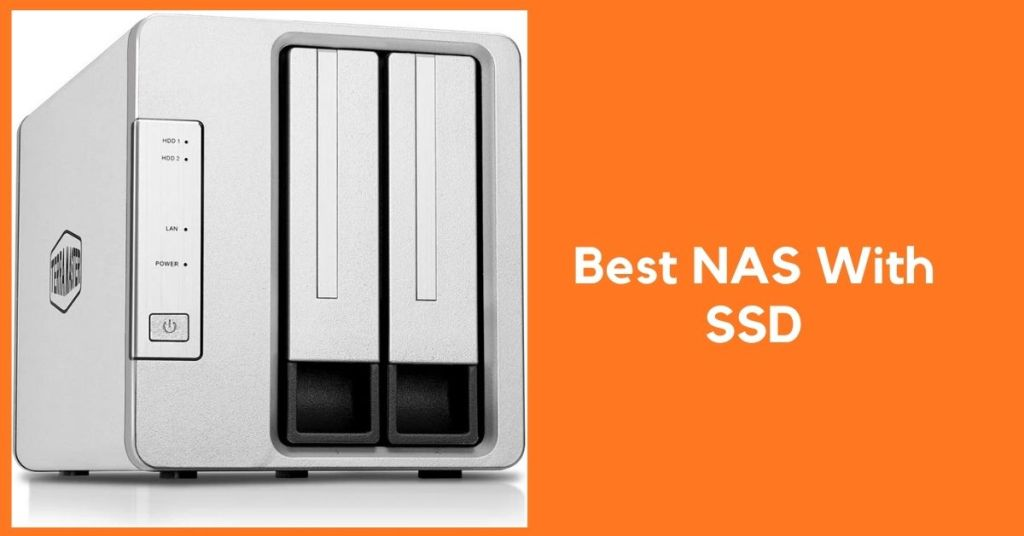 Best NAS With SSD