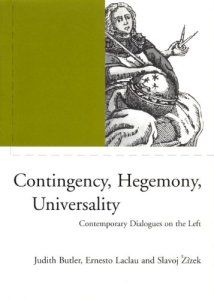 Book cover of Contingency, Hegemony, Universality by Ernesto Laclau, Slavoj Žižek and Judith Butler © 2000 Verso | Amazon.com