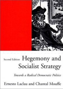 Book cover of Hegemony and Socialist Strategy: Towards a Radical Democratic Politics 2nd edition by Ernesto Laclau and Chantal Mouffe © 2001 Verso | Amazon.com