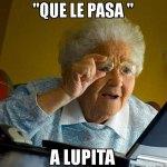 """""""¿Qué le pasa a Lupita?"""" Así resolvimos el misterio y esto suponemos"""
