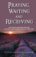 Praying-waiting-and-receiving-Yvonne-Loeto-Mogapinyane