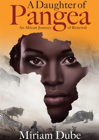 A Daughter of Pangea: An African Journey of Renewal