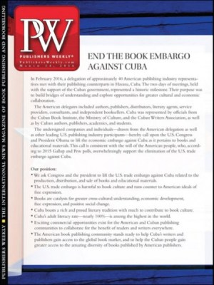 Publishers Weekly has produced the text of the Cuba petition on its cover this week. book embago