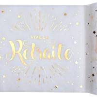 """Chemin de table """" Vive la retraite"""""""