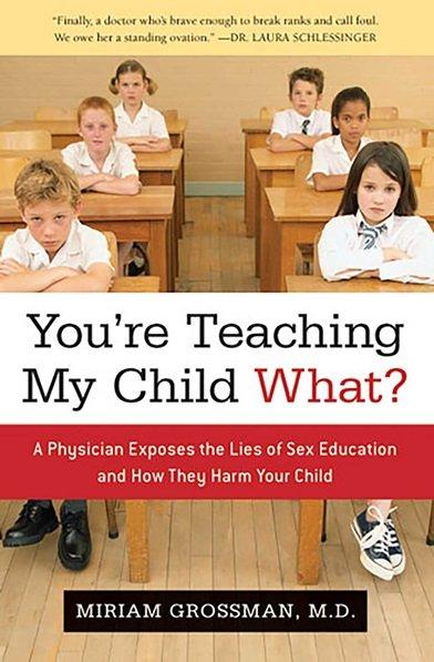 Co uczycie moje dzieci? - dr Miriam Grossman