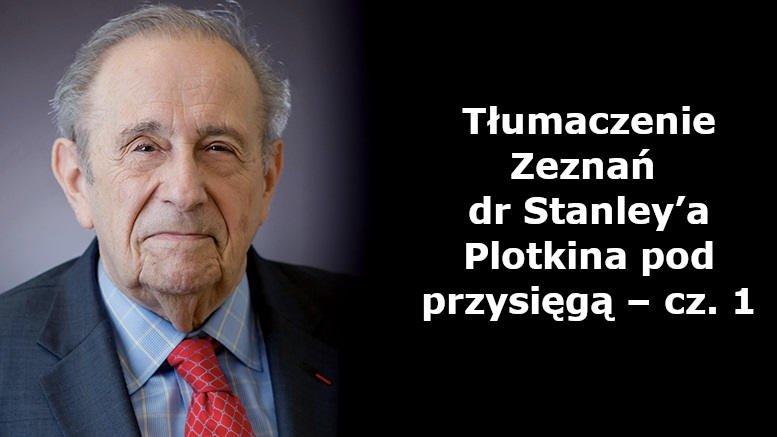 Zeznania Stanley'a Plotkina pod przysięgą – cz. 1