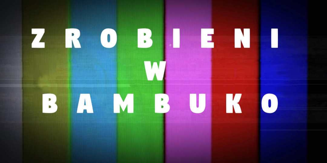 ZROBIENI W BAMBUKO