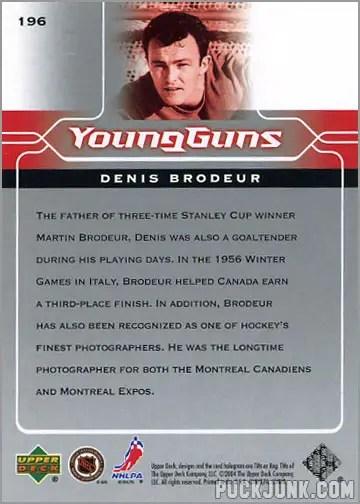 2004-05 Upper Deck card #196 - Denis Brodeur