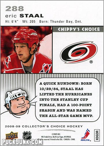 2008-09 Collector's Choice #288 - Eric Staal (Chippy's Choice - back)