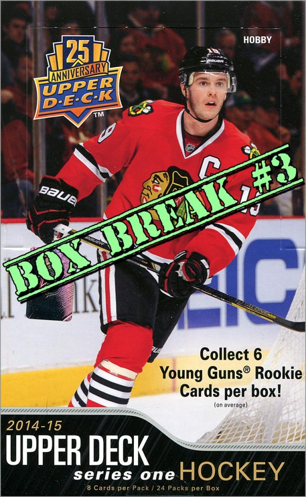 2014-15 Upper Deck Series 1 box break #3