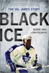 Book Review: Black Ice: The Val James Story