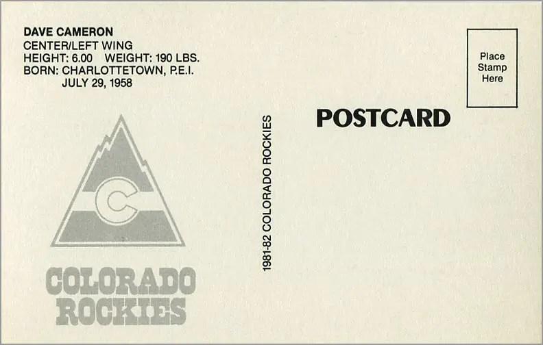 1981-82 Colorado Rockies Postcards #25 - Dave Cameron (back)