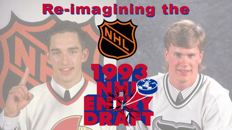 Re-imagining the 1993 NHL Entry Draft