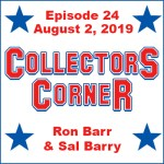 Collectors Corner #24 – Midway Through the 2019 National