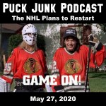 Puck Junk Podcast: May 27, 2020