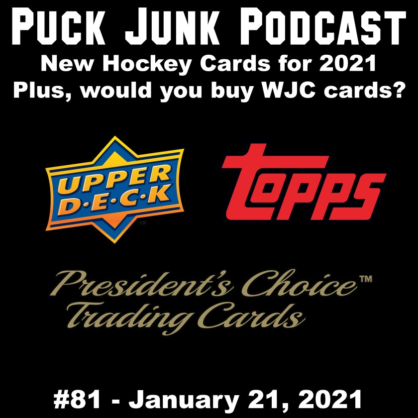 Puck Junk Podcast #81: January 21, 2021