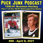 Puck Junk Podcast #88: April 8, 2021