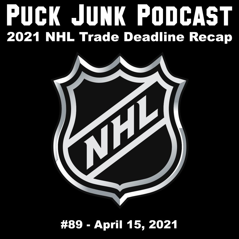 Puck Junk Podcast #89: April 15, 2021